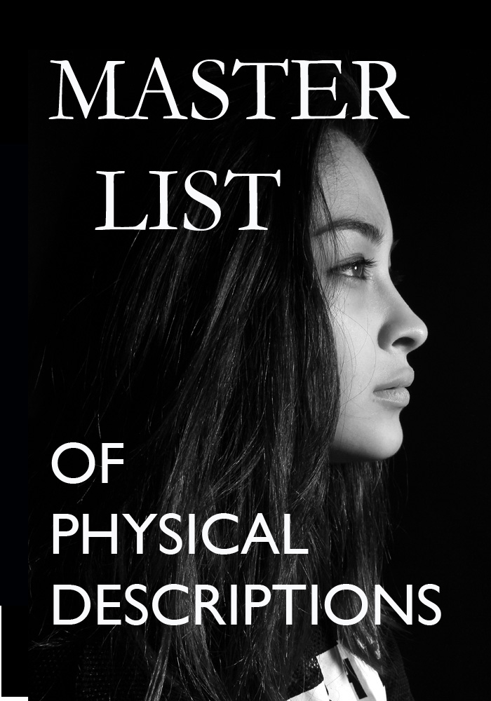 MASTER LIST OF PHYSICAL DESCRIPTIONS
