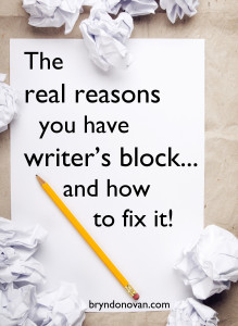 THE REAL REASONS YOU HAVE WRITER'S BLOCK... AND HOW TO FIX IT! #nanowrimo #writingtips