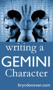 A Gemini character will always shake up your story! #writingtips #zodiac