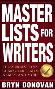 Master Lists for Writers by Bryn Donovan