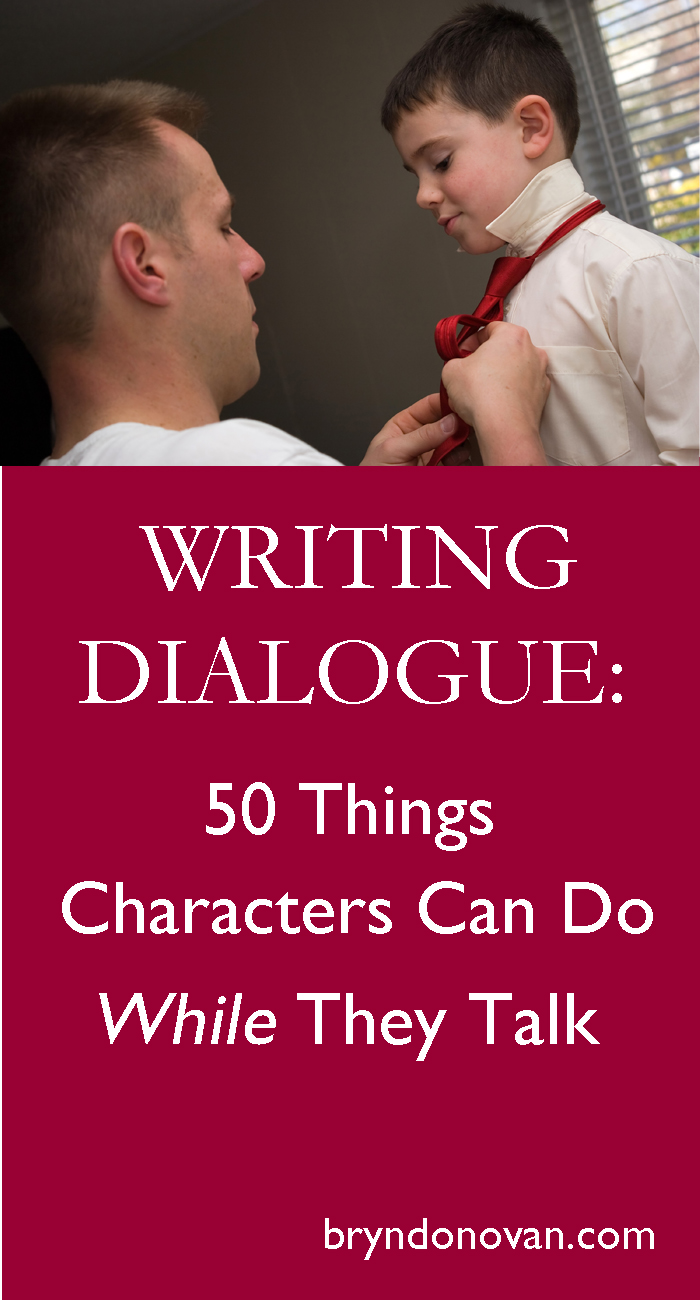 Stupendous Writing Dialogue 50 Things Your Characters Can Do While They Talk Largest Home Design Picture Inspirations Pitcheantrous