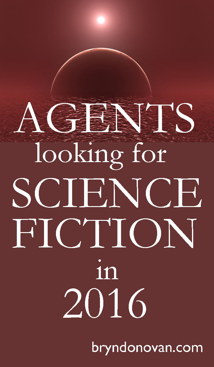 SCIENCE FICTION AGENTS 2016... including some of their latest comments #writing #scifi #novels