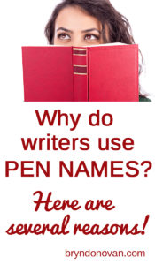 Why Do Writers Use Pen Names? #authors' names #do I need a pen name