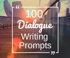 100 Dialogue Prompts for Writing Fiction, Screenplays, and More