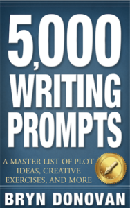 5,000 Writing Prompts Bryn Donovan #master plots #ideas for novels