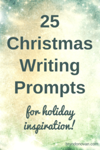 Christmas Writing Prompts.25 Christmas Writing Prompts For Holiday Inspiration Bryn