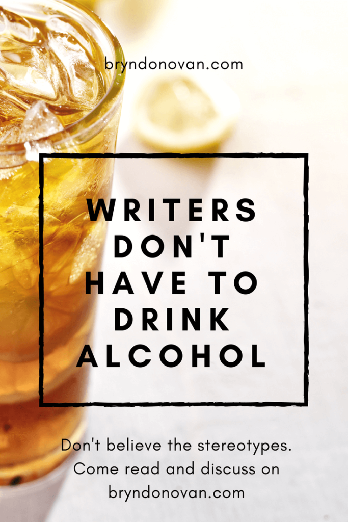 Writers Don't Have to Drink Alcohol #healthy #quit drinking #stop #alcoholism #why do writers drink so much #are all writers alcoholics #writing #health #self-care