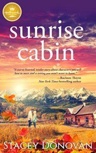 Sunrise Cabin Stacey Donovan Hallmark Publishing #clean romance novel #sweet autumn fall romance #Christian inspirational #new #bestselling #best #2018