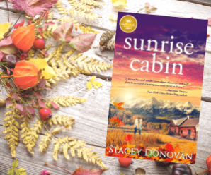 My Book SUNRISE CABIN Released And It's Going Okay!