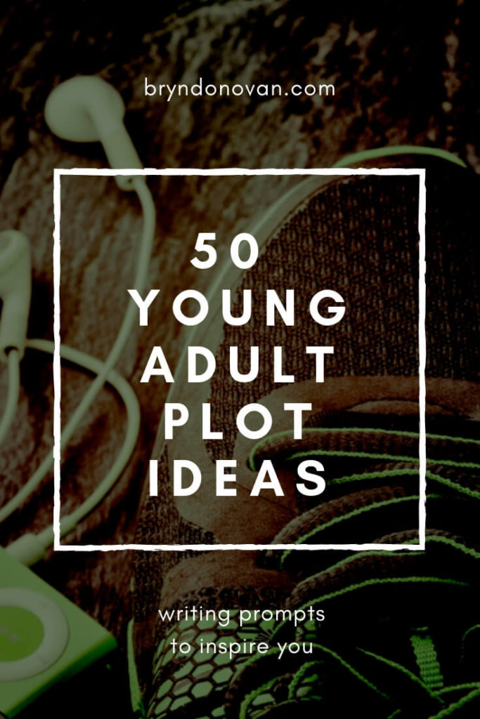 50 Young Adult Plot Ideas and Writing Prompts to Pin For Future Inspiration #master plots #idea starters #how to write a YA novel