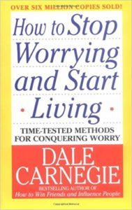 cover of book HOW TO STOP WORRYING AND START LIVING by Dale Carnegie