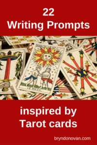 22 Writing Prompts Inspired by Tarot Cards #Tarot Cards reading #Tarot Card spreads #creative writing prompts #how to write a novel #improv #magick