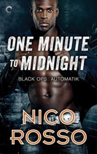 One Minute to Midnight Nico Rosso romantic suspense Black Ops Automatik