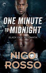 One Minute to Midnight Nico Rosso romantic suspense Black Ops Automatik